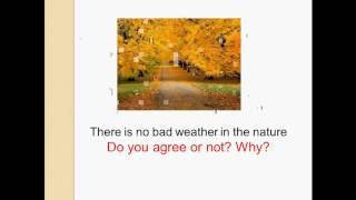Урок 1 After rain comes fine weather. Английский язык  8 класс