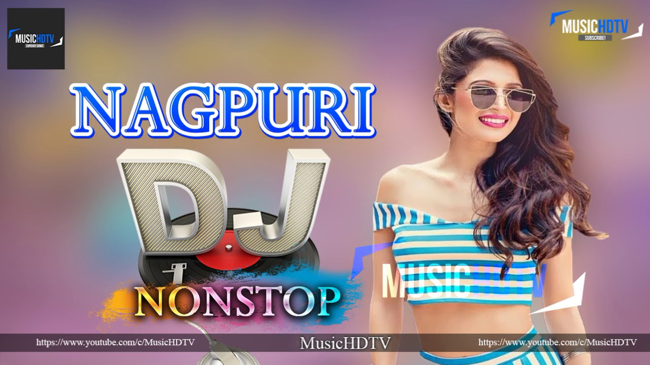 New Nagpuri Dj Mix Nonstop 2019