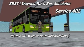 Singapore Bus Services Transit (Roblox) service 402 . Waynes int - Waynes Town Industrial (boucle)