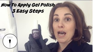 How To Apply Gel Polish 3 Easy Steps