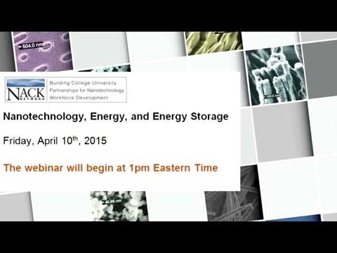 Nanotechnology, Energy, and Energy Storage
