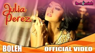 Julia Perez - Boleh (Official Music Video)