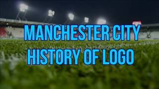 HISTORY OF MANCHESTER CITY LOGO