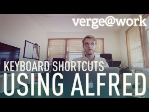 Alfred and keyboard shortcuts - The Verge at Work