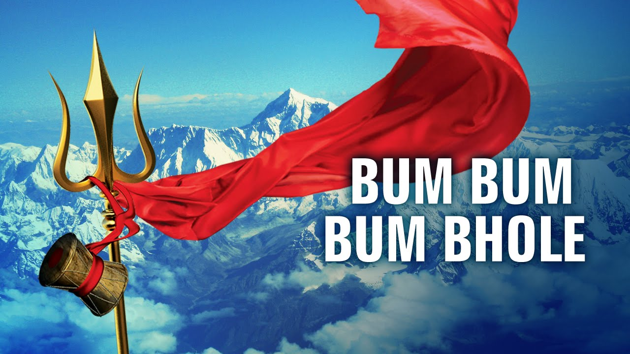 Bum Bum Bum Bhole | Lord Shiva | Devotional