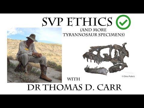 Dr. Thomas D. Carr -  SVP Ethics and More Tyrannosaur Specimens!