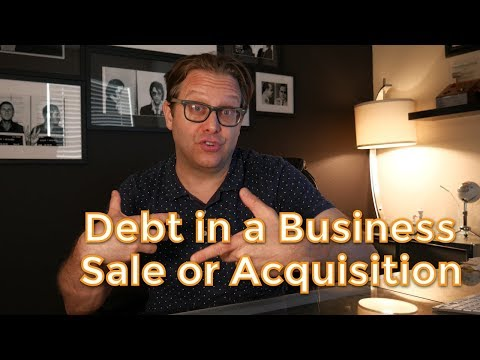 Dealing with Debt in a Business Sale or Acquisition