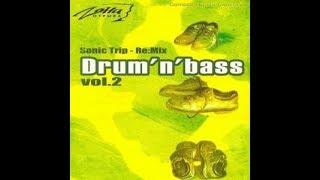 DJ Tapolsky - Drum'n'Bass Vol.2 (2002)[Sonic Trip Re:Mix]