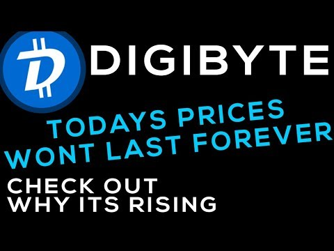 Time to Get Digibyte Before Prices Go Up, Won't See These Prices Again