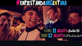 El Apache Ness - #EnfiestandoArgentina 11 y 12 Agosto ( #SantaFe y #Uruguay )