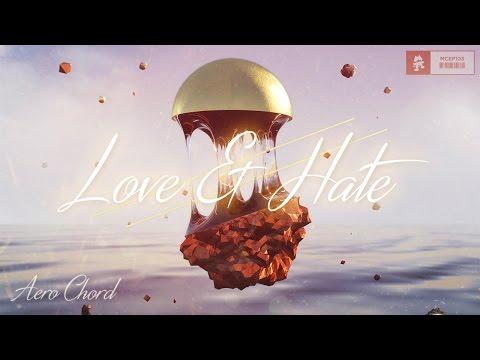 Aero Chord x Fractal & Q'AILA - Until The End [Love & Hate EP]