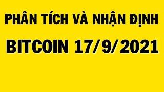 PHÂN TÍCH BITCOIN HÔM NAY 17/9 - XU HƯỚNG HIỆN TẠI CỦA THỊ TRƯỜNG CRYPTO