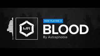 Astraphobia - Blood [HD]