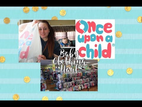 Once Upon a Child (Thrift) | Baby Clothing Haul | Name Brands