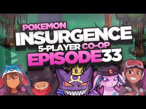 "Pokémon Insurgence 5-Player Randomized Nuzlocke - Ep 33 ""LETS HIT REWIND"""