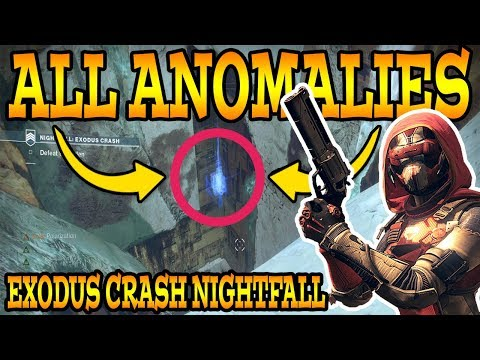 Destiny 2: EXODUS CRASH NIGHTFALL! (All Anomalies / How To Complete Nightfall (9/19/17)