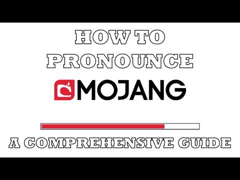 How to Pronounce Mojang