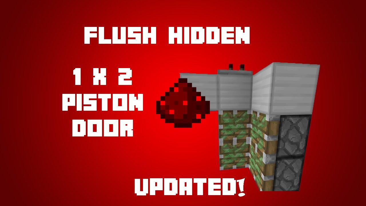 Minecraft Redstone Flush Hidden 1x2 Piston Door Updated Tutorial Youtube