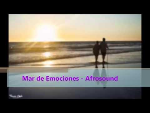 Mar de emociones - Afrosound