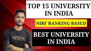 Top 15 University in India 2020   Best University in India     NIRF RANKING    Raj Gupta !!