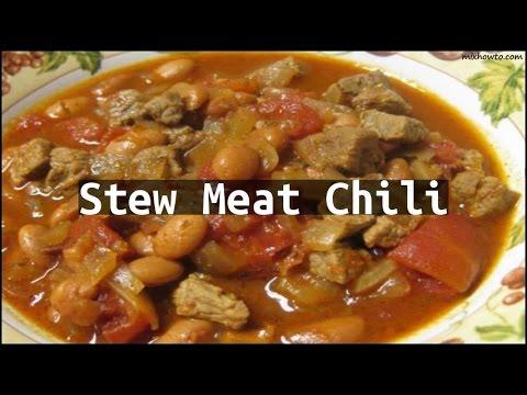 Recipe Stew Meat Chili