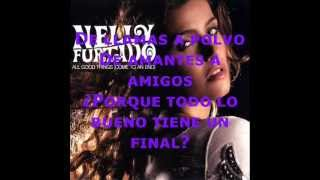 Nelly Furtado - All Good Things (Come To And End) [Subtitulada en Español]