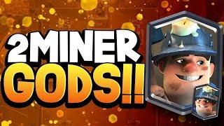 2 MINER POISON GODS in 1 VIDEO (Best Decks & Tips)
