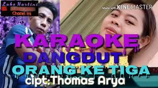 Karaoke Orang Ke Tiga Thomas Aria Full HD