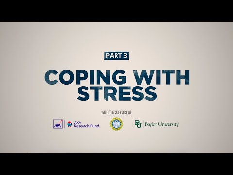 Stress and Your Health | Part 3: Coping with Stress | AXA Research Fund