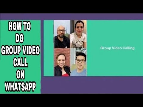 How To Do Group Video Call On Whatsapp