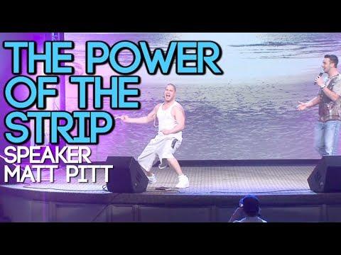 Matt Pitt - The Power Of The Strip Motivational