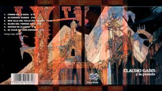 Claudio Gabis y La Pesada - 1972 (Álbum Completo) HQ