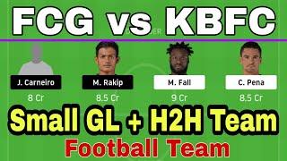 FCG vs KBFC Football Dream11 Team prediction important players Team football Small Grand League H2H