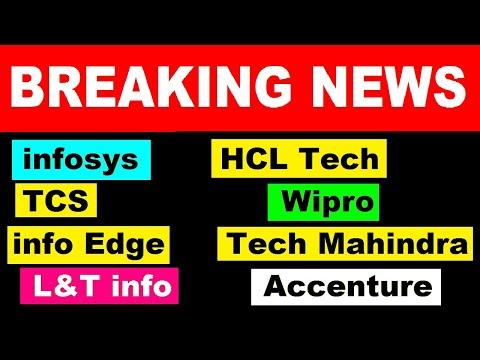 Breaking News in IT Shares ⚫ infosys,TCS,Wipro,HCL Tech,Accenture,HCL TECH, Tech Mahindra,info Edge