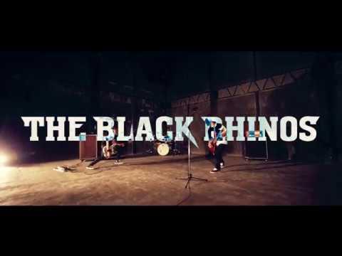THE BLACK RHINOS 1st.PV「Eureka」