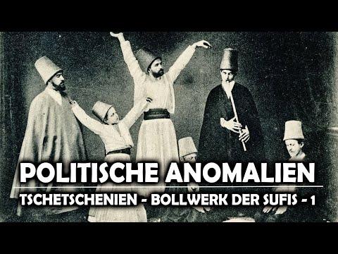Politische Anomalien IV Tschetschenien  Bollwerk der Sufis [1. Teil]