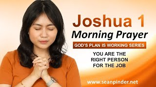 YOU Are the RIĠHT PERSON for the Job - Morning Prayer