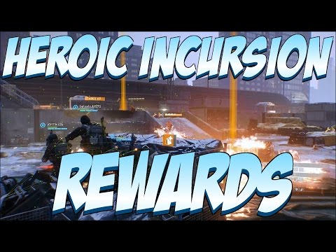 The Division - Heroic Incursion Rewards (Dragon's Nest, Falcon Lost, And Clear Sky)