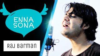 Enna Sona | Ok Jaanu | Raj Barman Cover | Arijit Singh