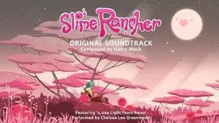 """1,000 Light Years Away"" Slime Rancher Credits song (With Lyrics) Performed by Chelsea Lee Greenwood"