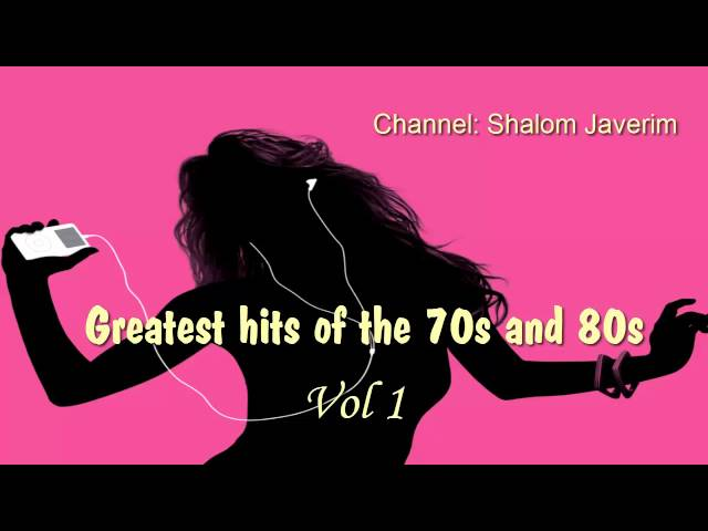 Greatest hits of the 70s and 80s  Vol 1