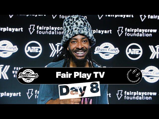 Fair Play Dance Camp 2021 | Day 8 [FAIR PLAY TV]