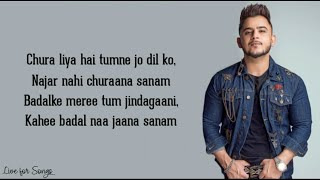 Chura liya (lyrics) - Millind Gaba | Chura liya hai the jo dil ko (cover song)