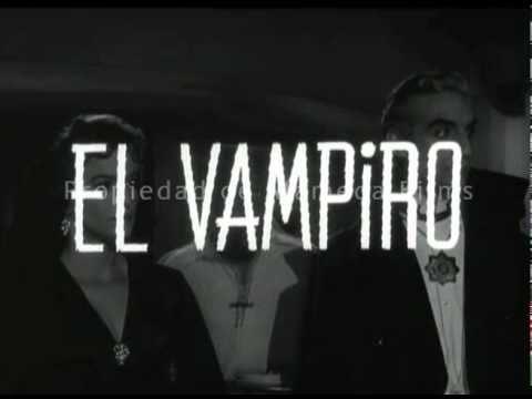 El vampiro (trailer original)/ The Vampire (original trailer)