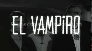 El vampiro (trailer original)/ The Vampire (original trailer)