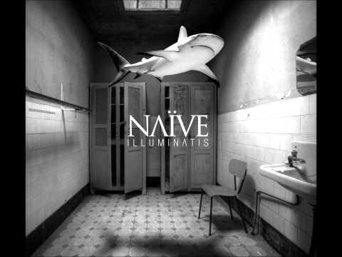 Naïve - Focus
