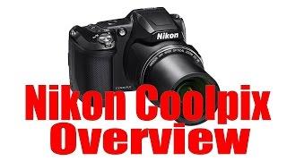 Nikon Coolpix Overview Tutorial