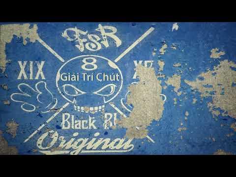 [FSR] Giải Trí Chút - Blackbi