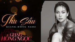 Thu Sầu – Sáng tác: Lam Phương | Giang Hồng Ngọc