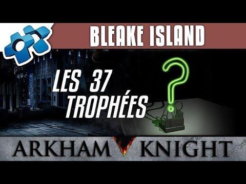Batman Arkham Knight : Les 37 trophées de Bleake Island